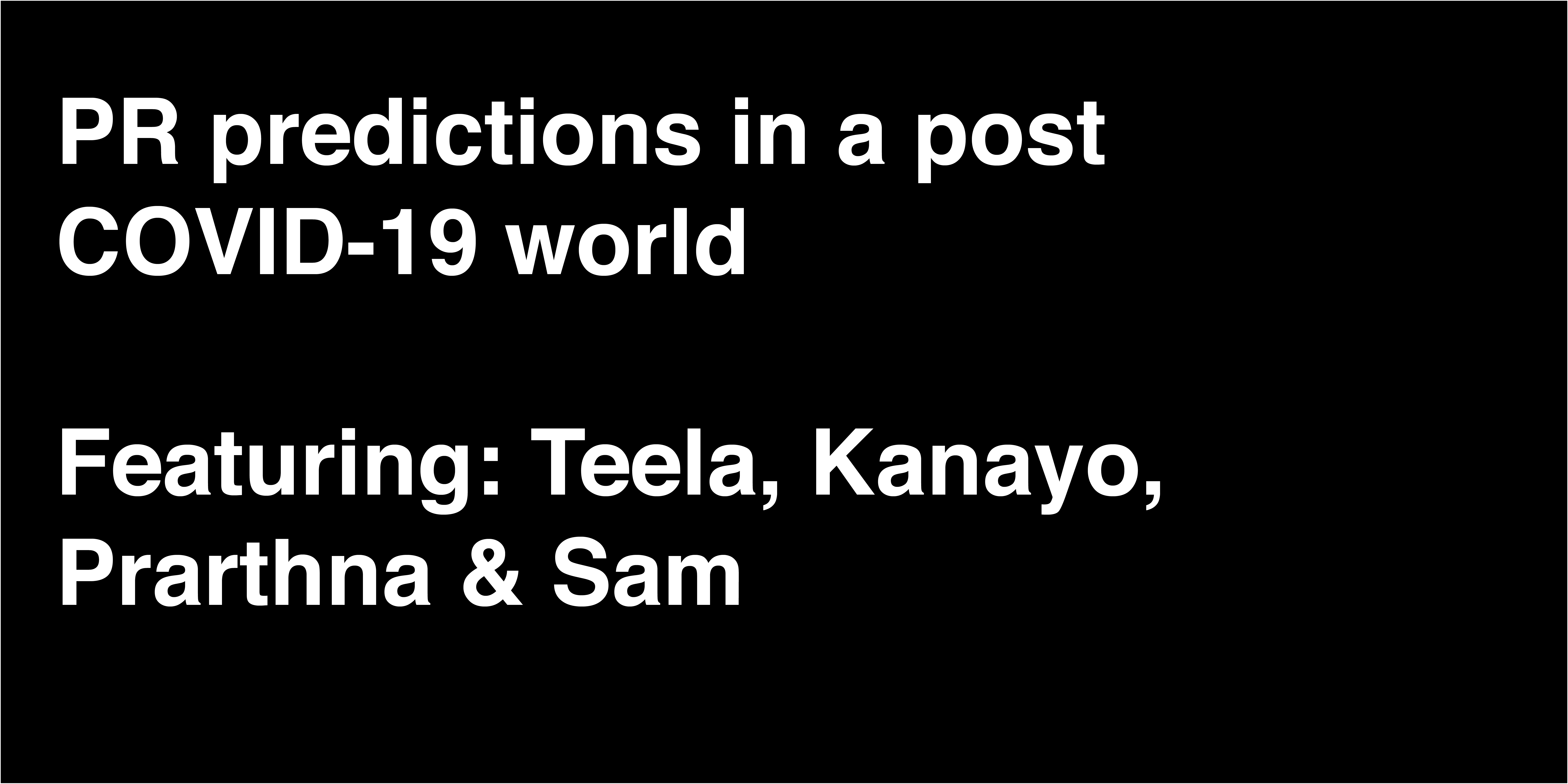 You are currently viewing PR predictions in a post-COVID-19 world – Video